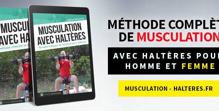 Méthode de musculation complète avec haltères pour homme et femme