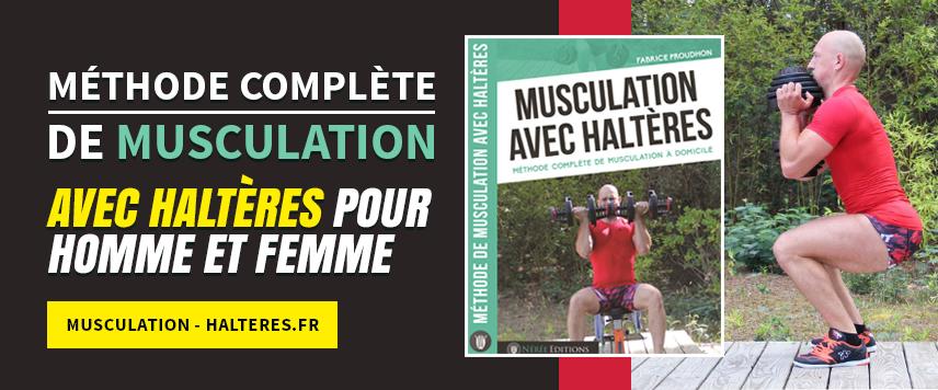 Méthode complète de musculation avec haltères pour homme et femme